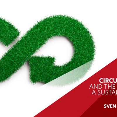 """Circular Economy and the Transition to a Sustainable Society"""